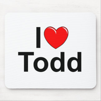 I Love (Heart) Todd Mouse Pad