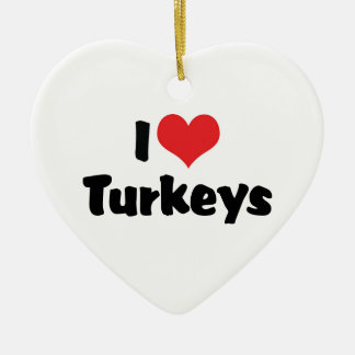 I Love Heart Turkeys Ceramic Ornament