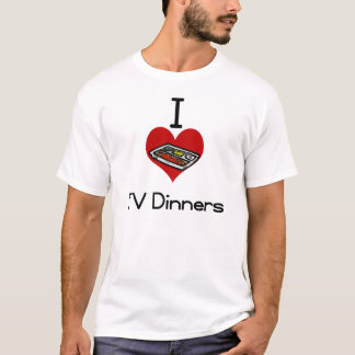 I love-heart tv dinner T-Shirt