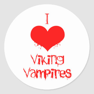 I love (heart) Viking vampires Classic Round Sticker