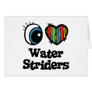 I Love (Heart) Water Striders Card