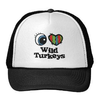 I Love (Heart) Wild Turkeys Mesh Hats