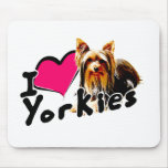 I love (heart) Yorkies Mouse Pads