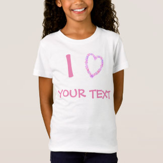 I love (heart) your own text T-Shirt