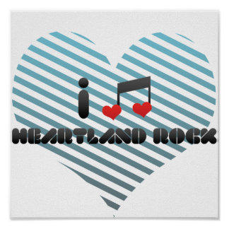 I Love Heartland Rock Print