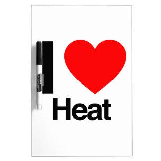 i love heat Dry-Erase whiteboard