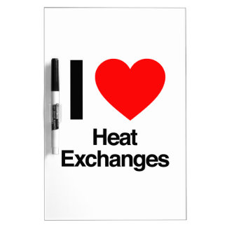 i love heat exchanges dry erase board