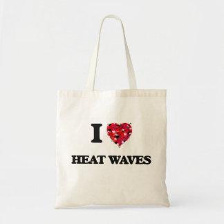 I Love Heat Waves Budget Tote Bag