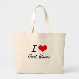 I love Heat Waves Jumbo Tote Bag