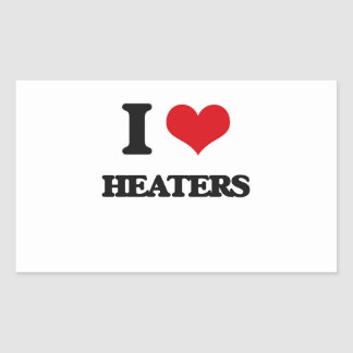 I love Heaters Rectangle Stickers