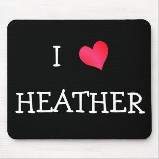 I Love Heather Mouse Pad