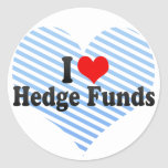 I Love Hedge Funds Round Stickers