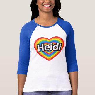 I love Heidi. I love you Heidi. Heart T-Shirt