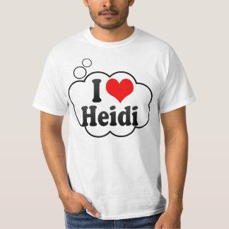 I love Heidi Shirts