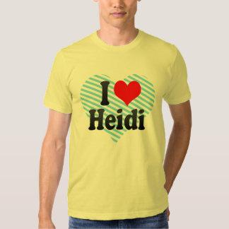 I love Heidi Tshirts