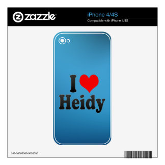 I love Heidy Skins For iPhone 4S
