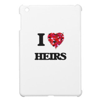 I Love Heirs Cover For The iPad Mini