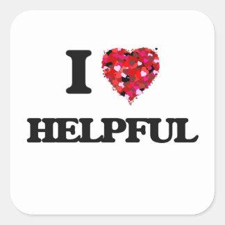 I Love Helpful Square Sticker