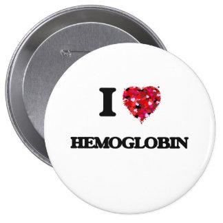 I Love Hemoglobin 4 Inch Round Button