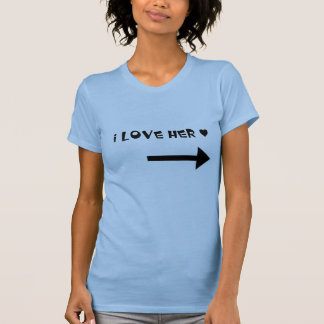 I love her - couple shirt