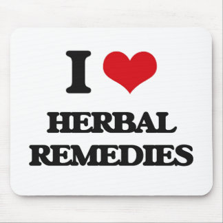 I love Herbal Remedies Mouse Pad
