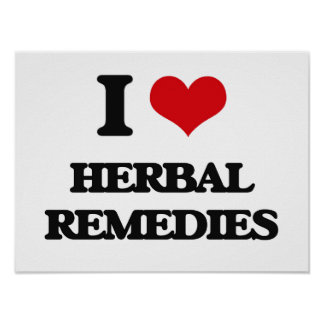 I love Herbal Remedies Poster