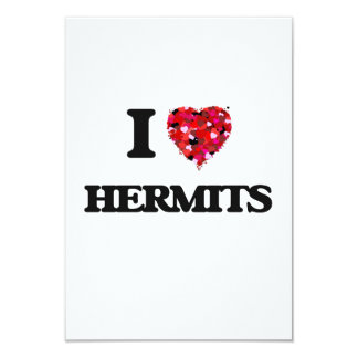 I Love Hermits 3.5x5 Paper Invitation Card