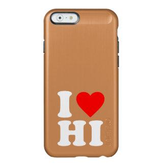 I LOVE HI INCIPIO FEATHER® SHINE iPhone 6 CASE