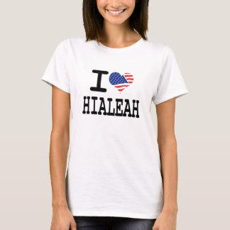 I love Hialeah T-Shirt