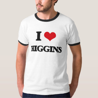 I Love Higgins Tshirts