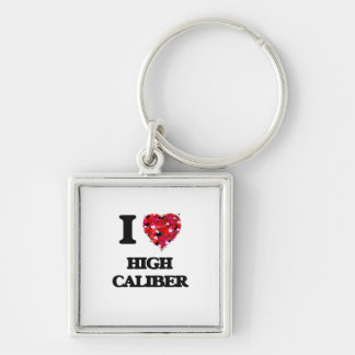 I love High Caliber Silver-Colored Square Keychain