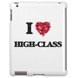 I Love High-Class