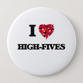 I love High-Fives Pinback Button