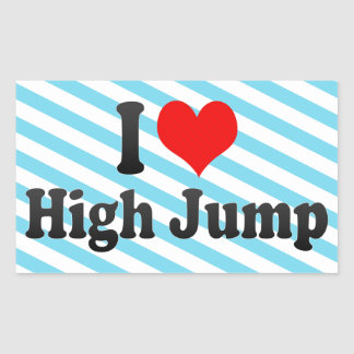 I love High Jump Rectangular Sticker