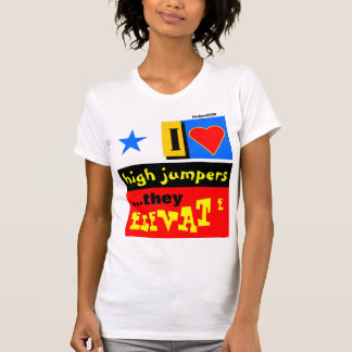 I Love High Jumpers T-shirt