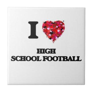I love High School Football Small Square Tile