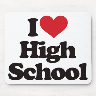 I Love High School! Mouse Pad