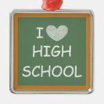 I Love High School Ornament