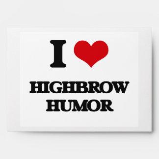 I love Highbrow Humor Envelope
