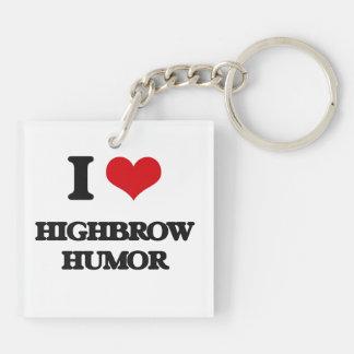 I love Highbrow Humor Acrylic Keychain