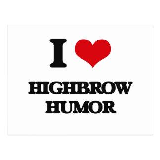 I love Highbrow Humor Postcards