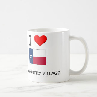 I Love Hill Country Village Texas Mugs