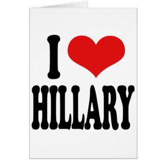 I Love Hillary Cards
