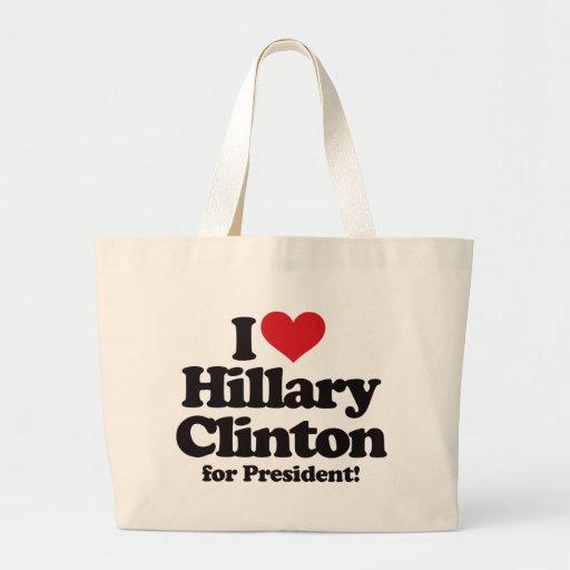 I Love Hillary Clinton for President Bags