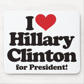 I Love Hillary Clinton for President Mouse Pad