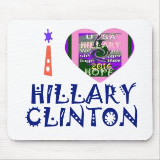 I Love Hillary Clinton for USA President Heart art Mouse Pad
