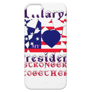 I love Hillary For USA President We are Stronger T iPhone SE/5/5s Case