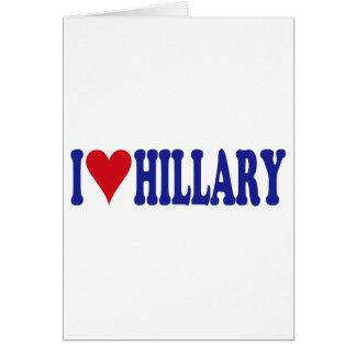 I Love Hillary Greeting Cards