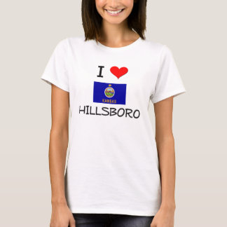 I Love HILLSBORO Kansas T-Shirt