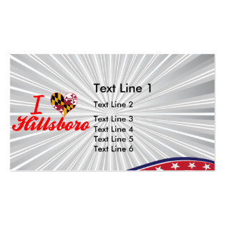 I Love Hillsboro, Maryland Double-Sided Standard Business Cards (Pack Of 100)